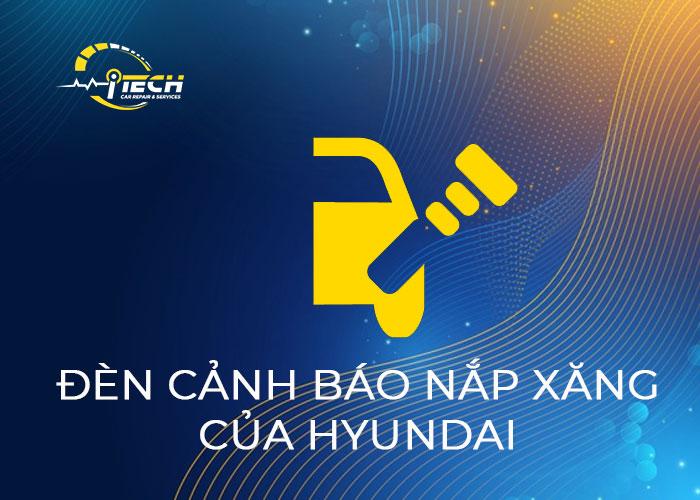 den-canh-bao-nap-xang-hyundai